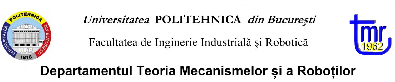 Site-ul Departamentului de Teoria Mecanismelor si a Robotilor